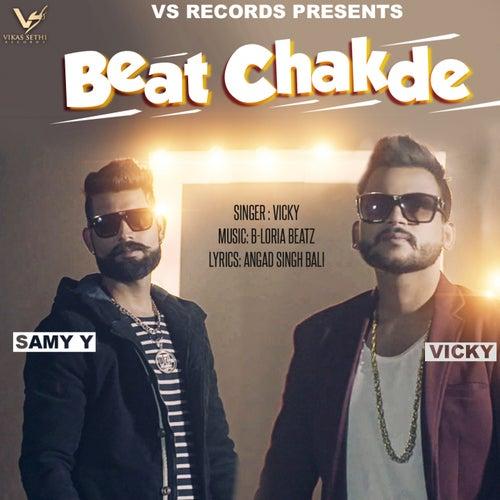 Play & Download Beat Chakde by Vicky | Napster