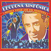 Lecuona Sinfonica by Morton Gould