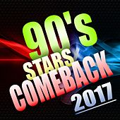 Play & Download 90's Stars Comeback 2017 by Various Artists | Napster