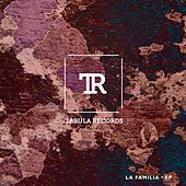 La Familia EP by Various Artists