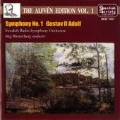Alfvén Edition, Vol. 1: Symphony No. 1 & Gustav II Adolf by Swedish Radio Symphony Orchestra