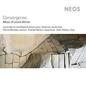 Convergence: Music of Laurie Altman by Various Artists