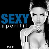 Sexy Aperitif, Vol. 2 by Various Artists
