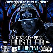 Play & Download Hustler of the Year by Mickey Dapper   Napster