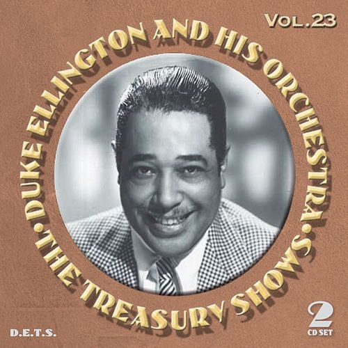 The Treasury Shows, Vol. 23 von Duke Ellington