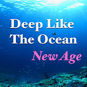 Deep Like Ocean: New Age von Various Artists