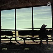 Lounge Ambient, Vol. 1 by Various Artists
