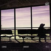 Play & Download Lounge Ambient, Vol. 2 by Various Artists   Napster