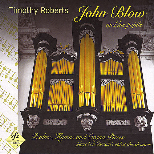 John Blow and His Pupils by Timothy Roberts