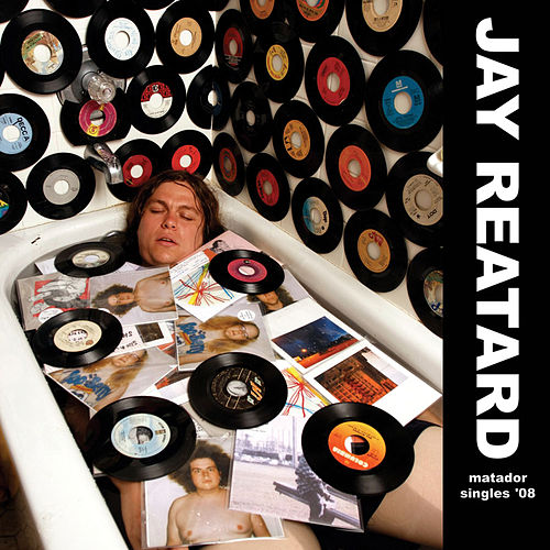 Matador Singles -- 08 (Rhapsody Originals Edition) by Jay Reatard