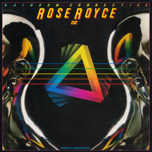 Rose Royce IV: Rainbow Connection by Rose Royce