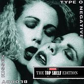 Bloody Kisses by Type O Negative