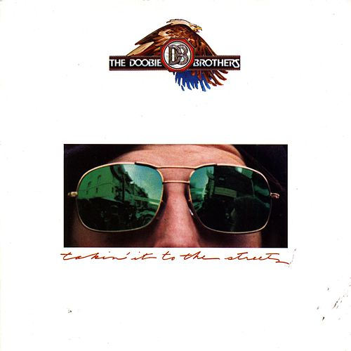 Play & Download Takin' It To The Streets by The Doobie Brothers | Napster