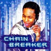 Chain Breaker by Deitrick Haddon