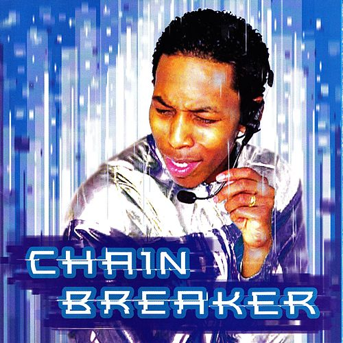Play & Download Chain Breaker by Deitrick Haddon | Napster