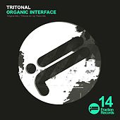 Play & Download Organic Interface by Tritonal | Napster
