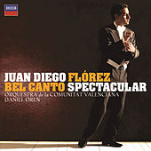 Play & Download Bel Canto Spectacular by Juan Diego Flórez | Napster