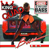 Play & Download King of Quad by Bass Boy | Napster