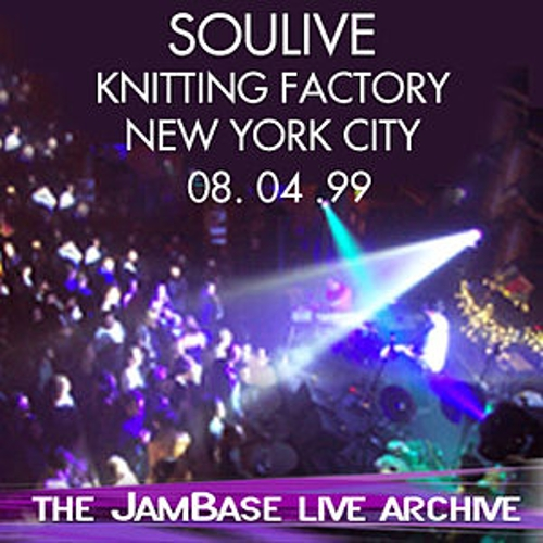 Play & Download 08-04-99 - Knitting Factory - NY, NY by Soulive | Napster
