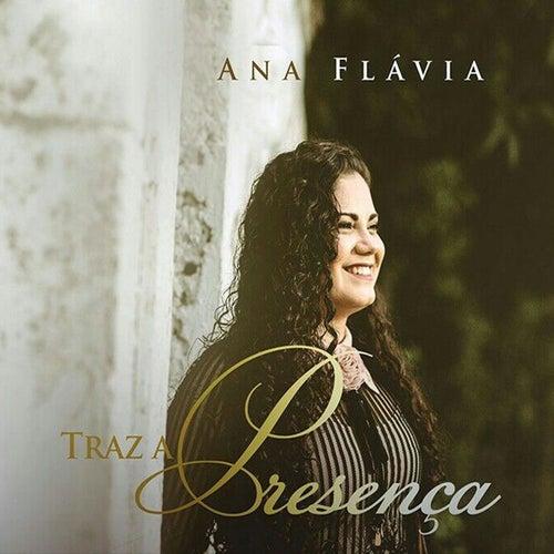 Traz a Presença (Playback) von Ana Flávia
