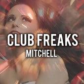 Club Freaks by Mitchell