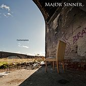 Contemplate by Major Sinner