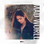 Play & Download Mad World by Jasmine Thompson | Napster