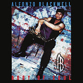Play & Download Body of Soul by Alfonzo Blackwell | Napster