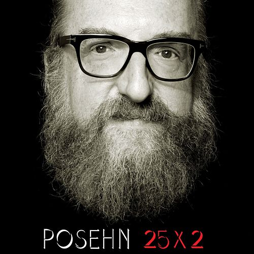 Play & Download 25x2 by Brian Posehn | Napster