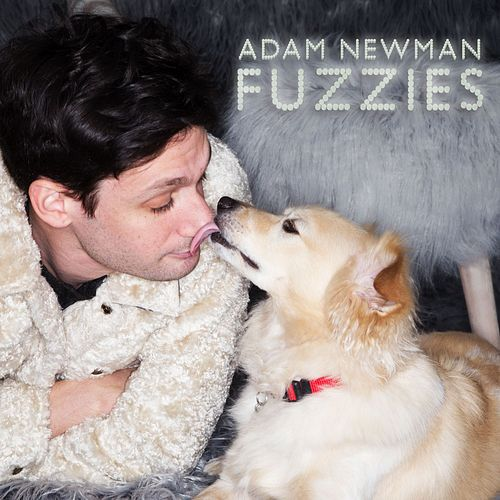 Fuzzies by Adam Newman