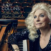 A Love Letter to Stephen Sondheim by Judy Collins