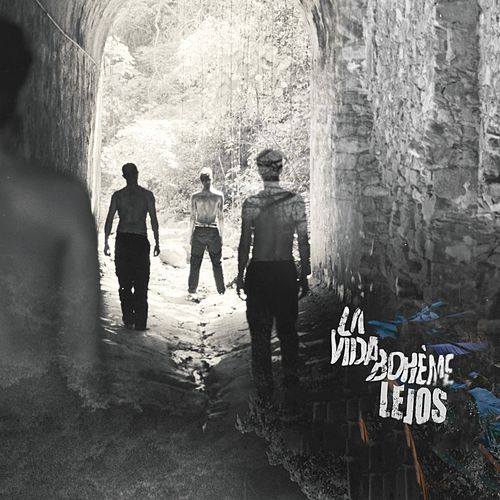 Play & Download Lejos by La Vida Boheme | Napster