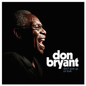 Don't Give up on Love by Don Bryant