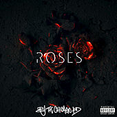 Play & Download Roses by B.J. The Chicago Kid | Napster