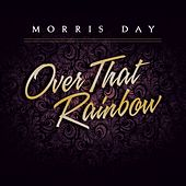 Play & Download Over That Rainbow by Morris Day | Napster