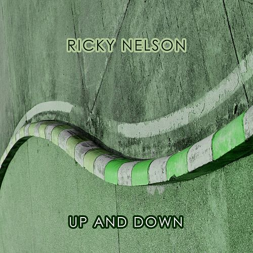 Up And Down by Ricky Nelson