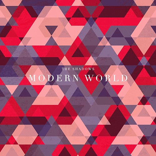 Play & Download Modern World by The Shadows | Napster