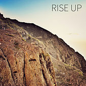 Rise Up by Birds Of A Feather