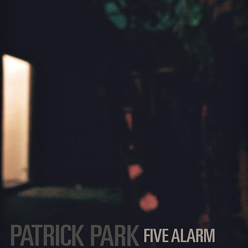 Five Alarm by Patrick Park