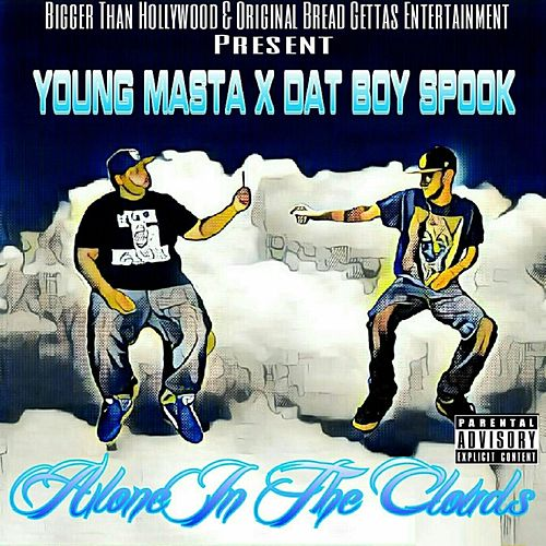 Alone in the Clouds by Young Masta