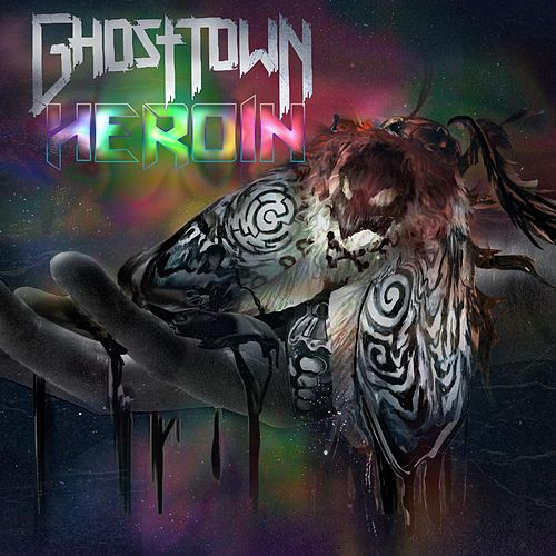 Heroin by Ghost Town