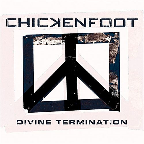 Play & Download Divine Termination by Chickenfoot | Napster