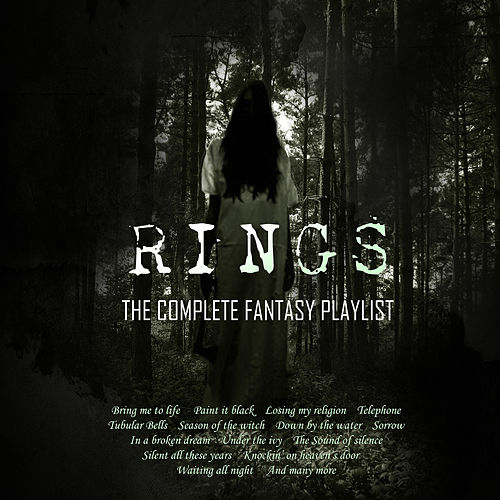 Rings - The Complete Fantasy Playlist by Various Artists