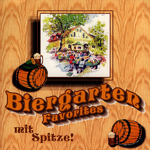 Biergarten Favorites by Spitze!