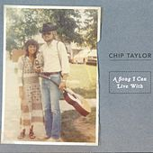 Play & Download A Song I Can Live With by Chip Taylor | Napster