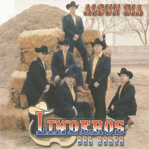 Alguna Dia by Linderos del Norte