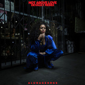 Not Above Love (DEVAULT Remix) by AlunaGeorge