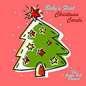 Baby's First Christmas Carols by The Jingle Bell Players