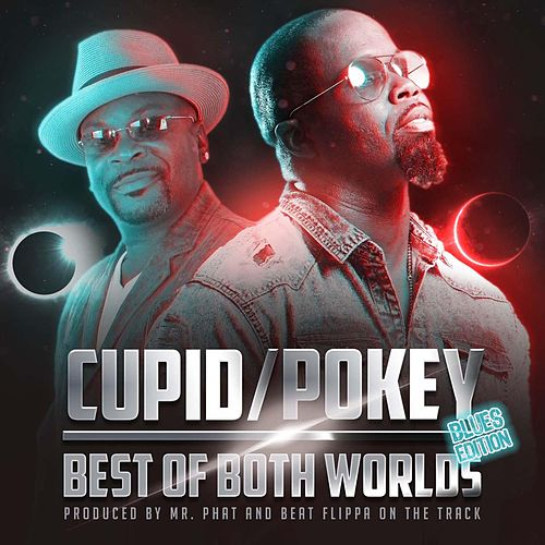 Best of Both Worlds (Blues Edition) - EP by Cupid