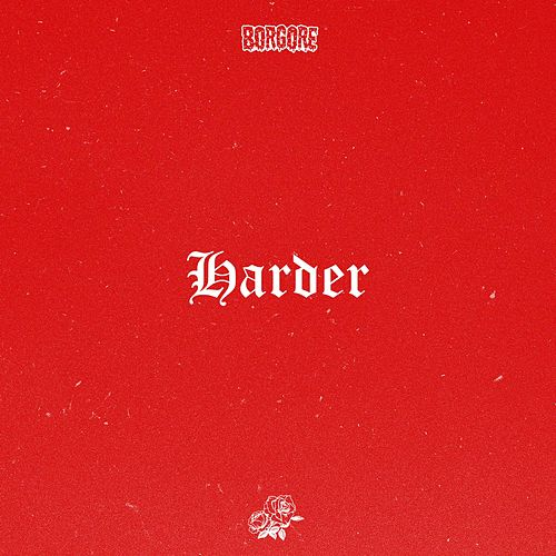 Play & Download Harder by Borgore | Napster